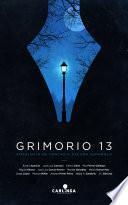 Grimorio 13. Antología de Fantasía Oscura Española