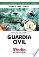 Guardia Civil. Escala de Cabos y Guardias. Temario. Volumen 3