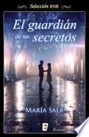 Guardián de tus secretos