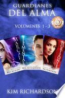 Guardianes del Alma volúmenes 1 - 3