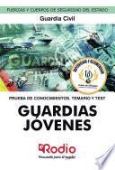 Guardias Jóvenes de la Guardia Civil. Prueba de conocimientos. Temario y Test