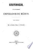 Guatimozin, último emerador de Méjico. Novela histórica