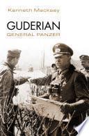 Guderian. General Panzer