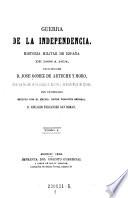 Guerra de la Independencia. Historia Militar de Espana de 1808 a 1814