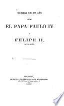 Guerra de un año entre el papa Paulo IV y Felipe II, rey de España