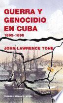 Guerra y genocidio en Cuba, 1895-1898
