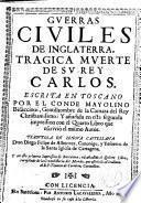 Guerras civiles de Inglaterra y trágica muerte del rey Carlos I