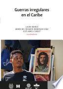 Guerras irregulares en el Caribe