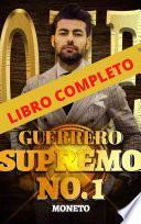 Guerrero Supremo - Libro Completo