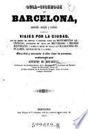 Guia-Cicerone de Barcelona, aumentado ... red. por
