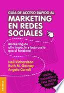 Guía de acceso rápido al marketing en redes sociales