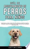 Guía de Adiestramiento de Perros Para Niños