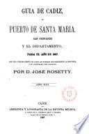 Guía de Cádiz, el Puerto de Santa María, San Fernando y el Departamento para el año de 1867