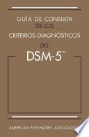 Guía de consulta de los criterios diagnósticos del DSM-5®