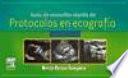 Guía de consulta rápida de protocolos en ecografía