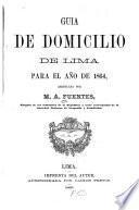Guia de domicilio de Lima para el año de 1864