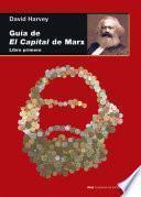 GUIA DE EL CAPITAL DE MARX. LIBRO 1