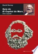 GUIA DE EL CAPITAL DE MARX. LIBRO 2