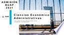 Guía de Estudios PAD 2021 Ciencias Económico Administrativas
