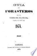 Guía de forasteros de la siempre fiel isla de Cuba. [Followed by] Estado militar de la isla de Cuba