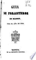 Guía de forasteros en Madrid para el año de 1849