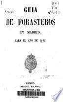 Guía de forasteros en Madrid para el año de 1862