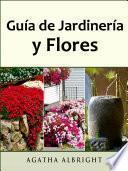 Guía de Jardinería y Flores