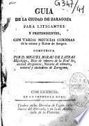 Guia de la ciudad de Zaragoza para litigantes y pretendientes