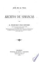 Guía de la villa y Archivo de Simancas