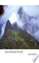 Guía de Machu Picchu