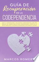 Guía de recuperación de la codependencia