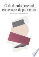 Guía de salud mental en tiempos de pandemia
