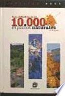 Guía definitiva de los 10.000 espacios naturales de España (Edición 2005)