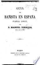 Guia del Bañista en España para 1865