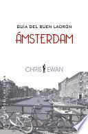 Guía del buen ladrón: Ámsterdam