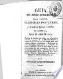 Guia del estado eclesiástico seglar y regular, de España en particular, y de toda la Iglesia Católica en general, para el año de 1829