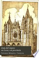 Guía del viajero en León y su provincia