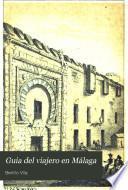 Guia del viajero en Málaga