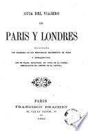 Guia del viajero en Paris y Londres