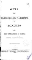 Guía del viajero español y americano en Londres