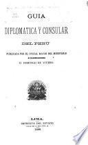 Guía diplomática y consular del Perú ...