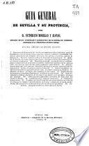 Guía general de Sevilla y su provincia
