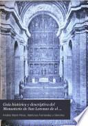 Guía histórica y descriptiva del Monasterio de San Lorenzo de el Escorial