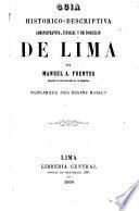 Guía histórico-descriptiva administrativa, judicial y de domicilio de Lima