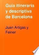 Guía itineraria y descriptiva de Barcelona