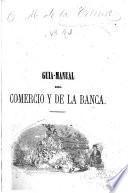 Guia-manual del comercio y de la banca ...