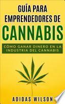 Guía para emprendedores de cannabis