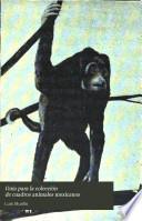 Guía para la colección de cuadros animales mexicanos