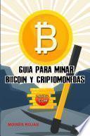 Guia para MINAR BITCOIN y criptomonedas