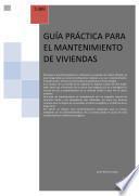 Guia práctica para el mantenimiento de Viviendas